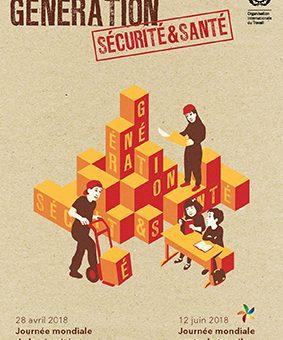 Journée mondiale 2018 de la sécurité et de la santé au travail